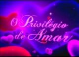Hoje em O Privilégio de Amar(03/10/2013)