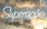 Superação – Capítulo9