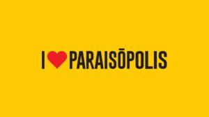 i love paraisopolis