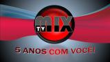 TV MIX, 5 Anos com Você!(especial)