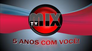 TV MIX, 5 Anos com Você
