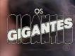Os Gigantes