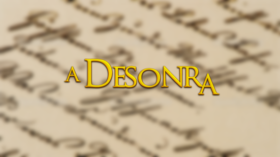 A Desonra - Teste
