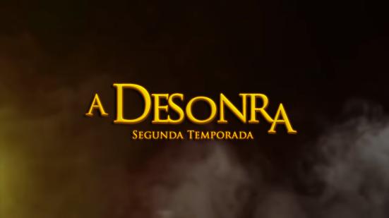 A Desonra - Teste 2