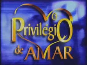 o-privilegio-de-amar
