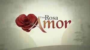 uma-rosa-com-amor-2010