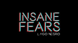 Insane Fears (3ª Temporada): Lago Negro – Episódio03
