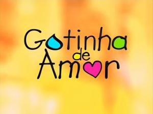 Gotinha de Amor (2012)