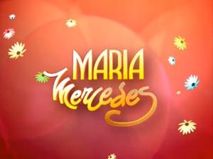 Maria Mercedes (2012)