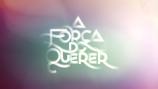 """Assista ao trailer de """"Querer sin Limites"""", versão internacional de """"A Força doQuerer""""!"""