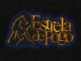 """Aberturas Inesquecíveis: """"Estrela de Fogo""""(1998)!"""