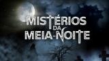 Mistérios da Meia-Noite – Episódio 09 (penúltimoepisódio)